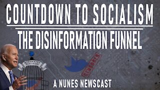 Nunes Newscast: Countdown to Socialism - The Disinformation Funne‪l‬