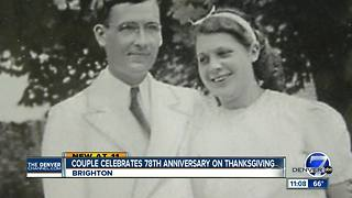 Couple celebrates 78th anniversary on Thanksgiving - Video