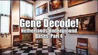 Gene Decode! Netherlands Underground Bases: Part 4. B2T Show Apr 27, 2021 (IS)