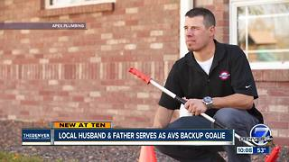 Local husband and father serves as Avs backup goalie - Video