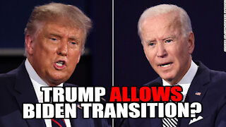 Trump Allows Biden Transition?