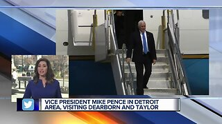 Vice President Mike Pence in Detroit area, visiting Dearborn and Taylor