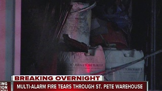 Multi-alarm fire tears through St. Pete warehouse - Video