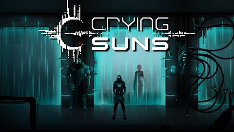 Crying Suns | First Play