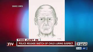 Police release sketch of child luring suspect - Video