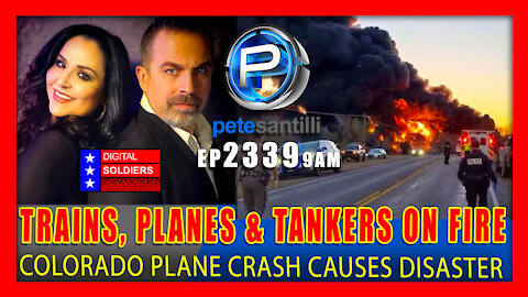 EP 2339-9AM Trains, Planes and Tankers On Fire and Exploding