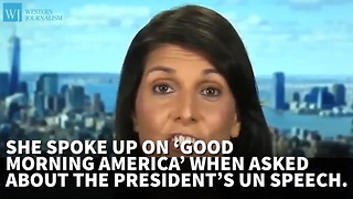 Nikki Haley Defends Trump's UN Speech - Video