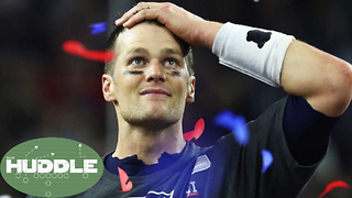 Is Tom Brady's Time in New England OVER?? -The Huddle