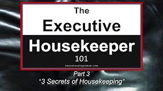 "Housekeeping Training - 3 Mysterious Secrets - Part 3 ""Nothing Can Be Crooked"""