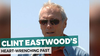 Clint Eastwood's Heartbreaking Past - Video