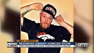 Neighbors identify homicide victim