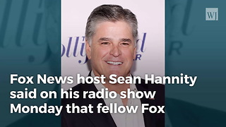 Hannity Admits Disagreement with Shep Smith, Says Other Fox Voices 'Drive Me Nuts' - Video