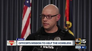 Mesa police officer takes on mission to help city's homeless