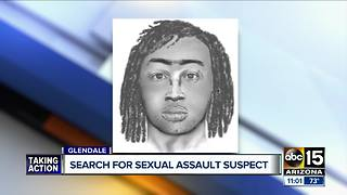 Sexual assault suspect forces woman to ground in Glendale - Video