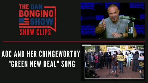 """AOC And Her Cringeworthy """"Green New Deal"""" Song - Dan Bongino Show Clips"""