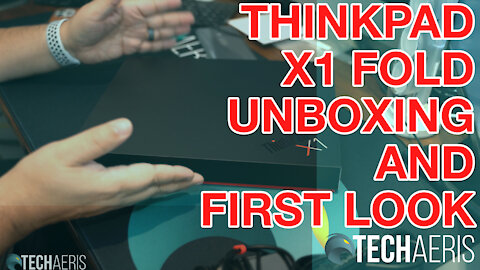 ThinkPad X1 Fold Unboxing and First Look