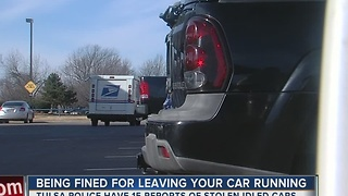 You Can Be Fined For Leaving Your Vehicle Running Unattended - Video