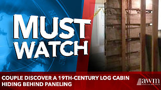 Couple discover a 19th-century LOG CABIN hiding behind paneling - Video