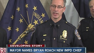 Mayor Hogsett names Bryan Roach new IMPD chief