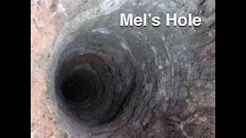 The Story of Mel's Hole- A Complex Mystery