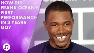 Frank Ocean performs for the first time in three years - Video