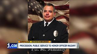 Procession, public service to honor Officer Mazany