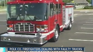 Polk County firefighters dealing with faulty trucks - Video