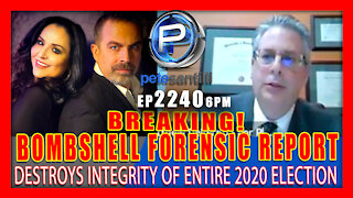 EP 2240-6PM FORENSIC AUDIT OF DOMINION MACHINES REVEALS MASSIVE CRIMINAL CONSPIRACY