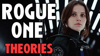 STAR WARS ROGUE ONE Theories | Is Jyn Rey's Mother? - Video