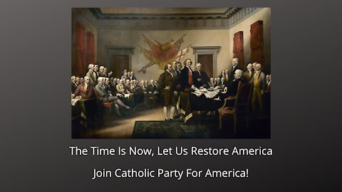 The Time Is Now, Let Us Restore America!