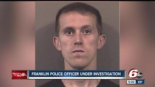 Franklin police officer arrested, accused of domestic battery - Video