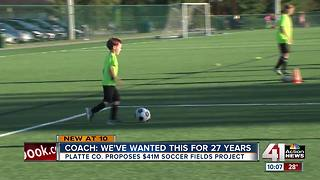 Platte County leaders discuss multi-million dollar soccer complex - Video