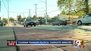 Colerain Township Candidate arrested