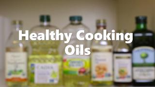 Healthy Cooking Oils - Video