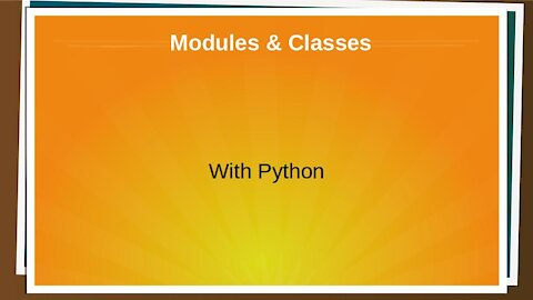Modules & Classes in Python (Ep. 8)