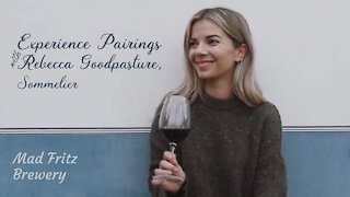 (S5E17) Experience Pairings with Rebecca Goodpasture, Sommelier - Mad Fritz Brewery