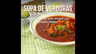 Vegetable Soup with Chicken and Guajillo Chili