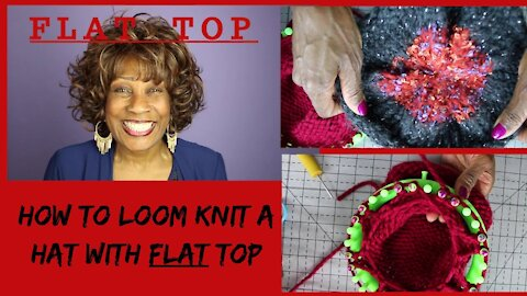 How To Loom Knit Flat Top Hat - Loom Knitting With Wambui Made It