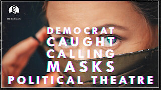 Dem Caught Calling Masks Political Theatre