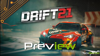 DRIFT21 Is A Must Play Drifting Game | Early Access Preview