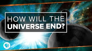 How Will the Universe End?