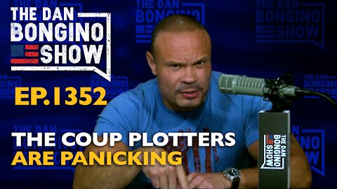 Ep. 1352 The Coup Plotters Are Panicking