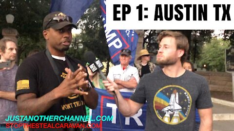 EP 1: LEAVING AUSTIN, TX | STOP THE STEAL CARAVAN