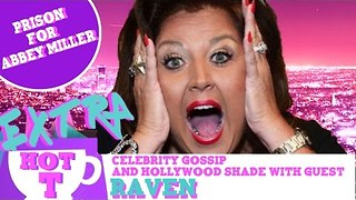 Extra Hot T with Raven: Prison for Abby Lee Miller - Video