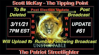 3.11.21 Patriot Streetfighter POST ELECTION UPDATE #61: State of the Cabal Takedown Operation