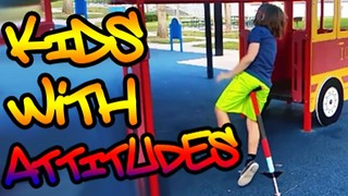 Kids With Attitudes #12 - Video