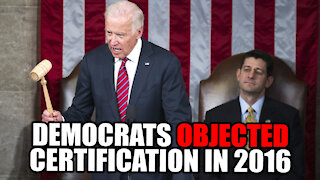 HYPOCRITICAL Democrats OBJECT Electoral Certification in 2000, 2004, 2016