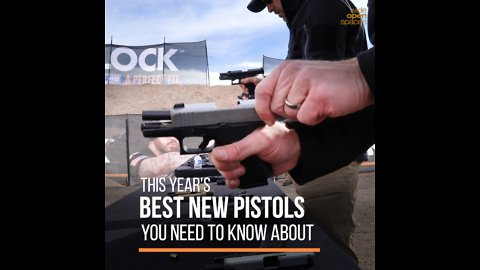 The Best New Pistols You Need to Know About