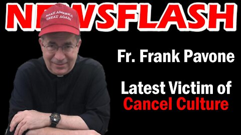 CANCELLED! Father Frank Pavone | NEWSFLASH