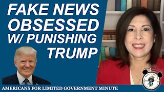 Fake News Obsessed With Punishing Trump